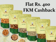 Dry Fruits On Sale: Flat Rs. 400 FKM Cashback + Free Complimentary Item !!