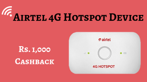 Airtel 4G Hotspot Device Is Offering Rs 1,000 Cashback