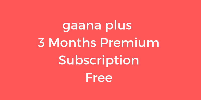 gaana-plus-free