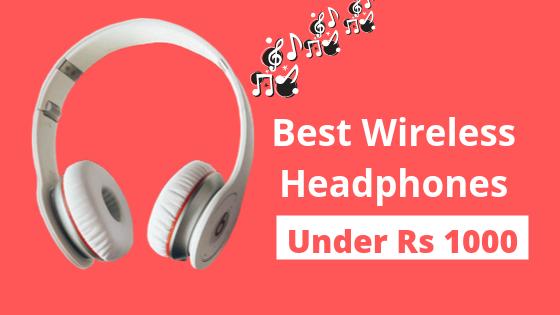 Best Wireless Headphones Under 1000 Updated 2020