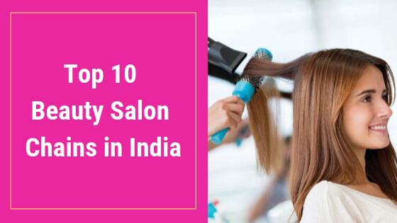 top-10-beauty-salon-chains-in-india