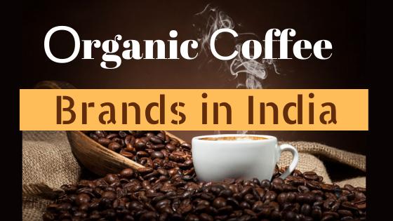 organic-coffee-brand-in-india