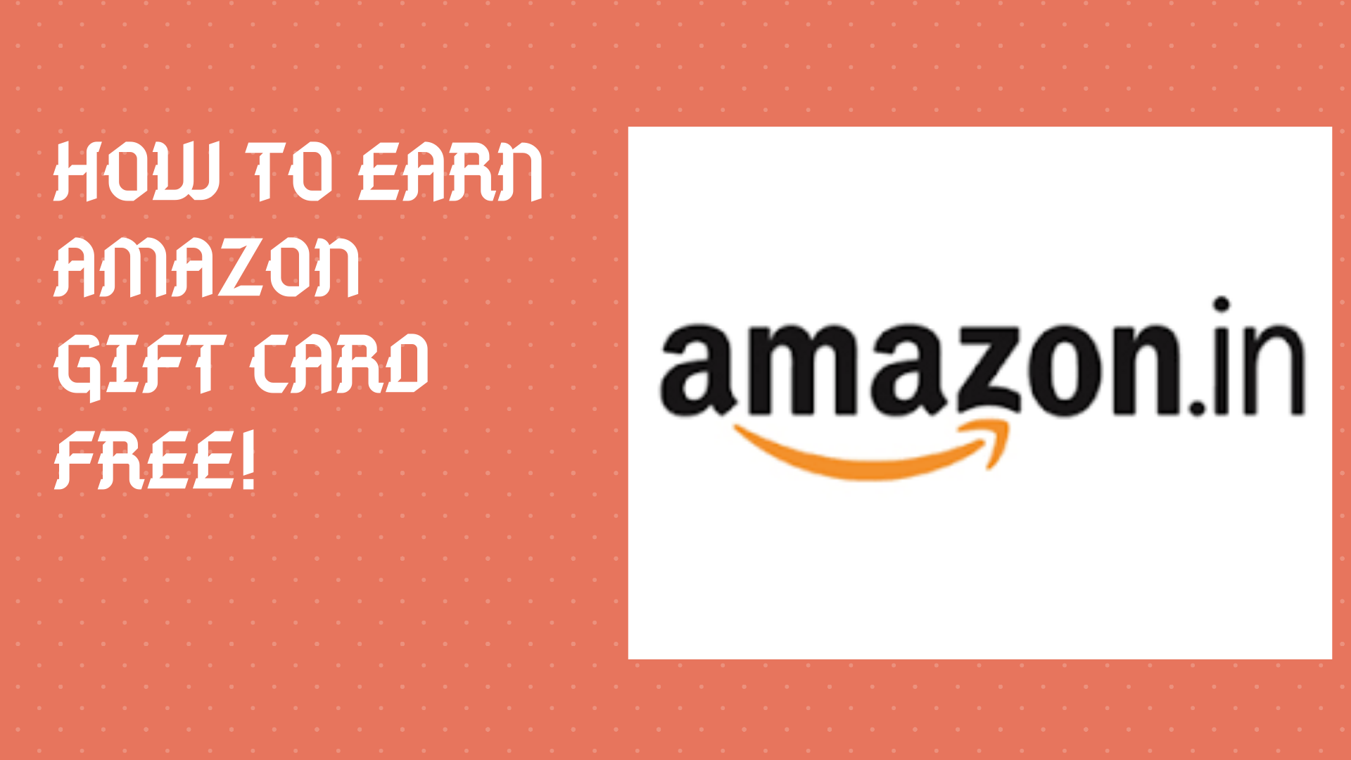 How To Earn Free Amazon Gift Cards? [Updated - 2020]