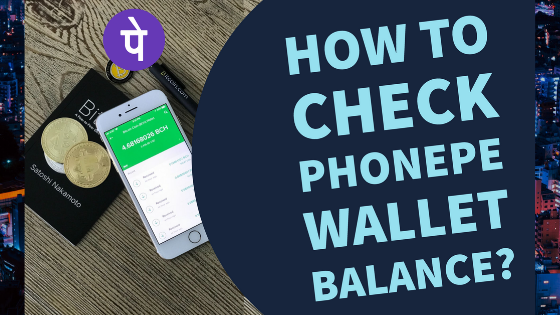 how-to-check-phonepe-wallet-balance