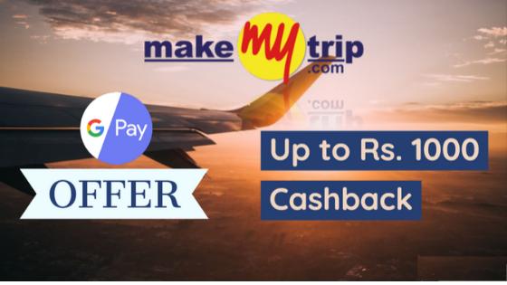 makemytrip-google-pay-offer
