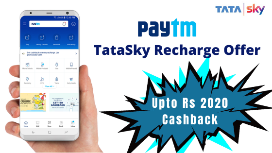 Paytm Tata Sky Recharge Offer - Paytm is offering big cashback on TataSky Recharge.