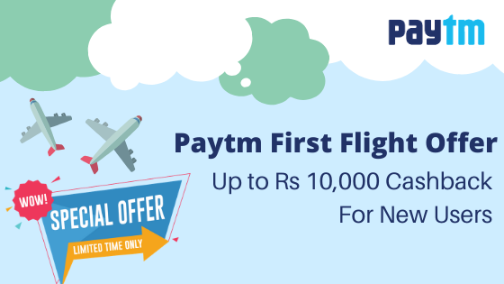 Paytm First Flight Offer- Book your flight tickets on Paytm and don't forget to avail Paytm first flight offer.