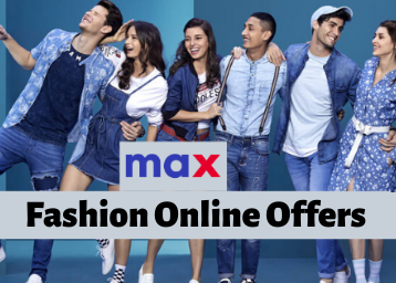Max Fashion Online Offers