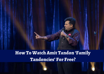 How To Watch Amit Tandon 'Family Tandoncies' For Free?