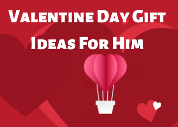 Valentine Day Gift Ideas For Him