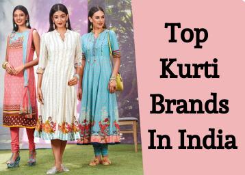 Top 20 Kurti Brands In India Updated