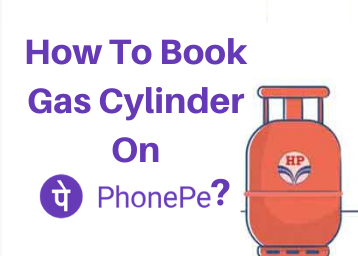 How To Book Gas Cylinder On PhonePe?