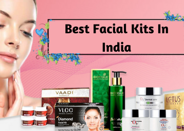 Best Facial Kits In India With Price List