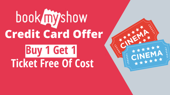 Checkout the best BookMyShow Credit Card Offer to get free movie tickets