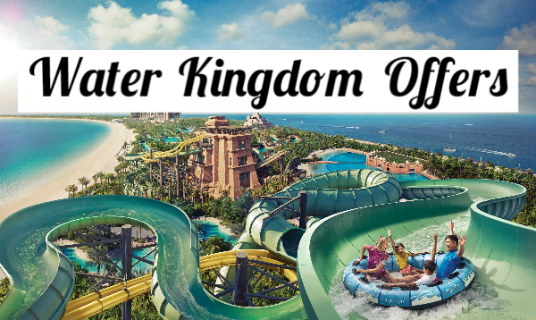 Water Kingdom Offers: Get Up to 50% off On Your Ticket Booking