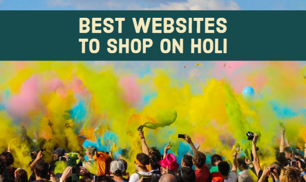 Best Websites to Shop on Holi