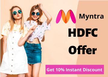 HDFC Offer On Myntra: Get A 10% Instant Discount