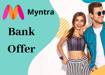 Myntra Bank Offers - Get Up to 50% Instant Discount on Your order