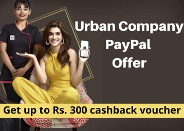 Urban Clap Paypal Offer: Get Up to Rs. 300 Cashback Voucher