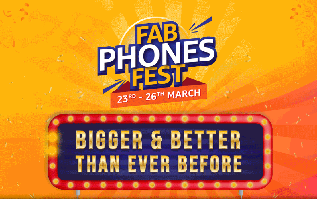 Amazon Fab Phones Fest Offers - Get Up to 40% Discount On Latest & Best Smartphones [23rd-26th March]