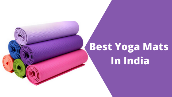 12+ Best Yoga Mats in India - With Price, Size and Color Options