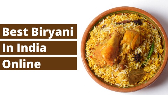 Best Biryani in India Online