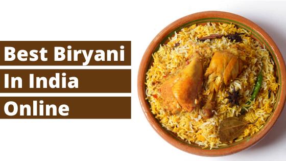 Best Biryani in India Online