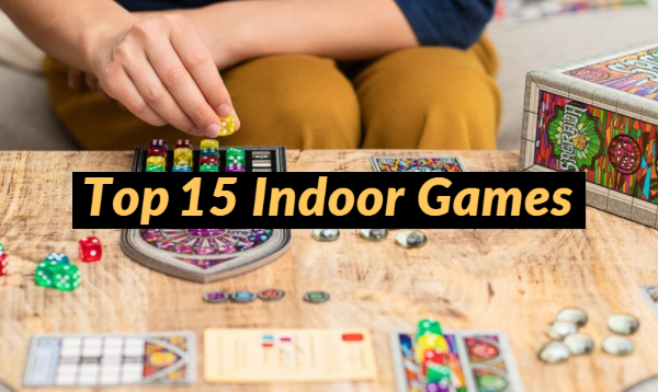 Best Indoor Games To Play During Quarantine Days With Family