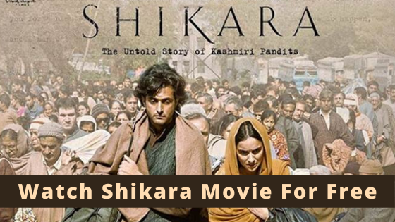 Shikara Movie Online - Shikara Movie is all set to release on Amazon Prime on 4th April. You will be able to watch Shikara Movie online on Amazon Prime soon. Also, you can download Shikara full movie once it gets released on 4th April.