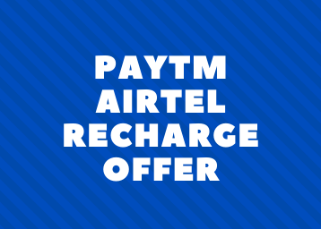 Paytm airtel recharge offer unlock benefits worth up to Rs. 1500. Also get flat Rs. 20 cashback.