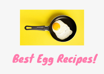 Best egg recipes for breakfast