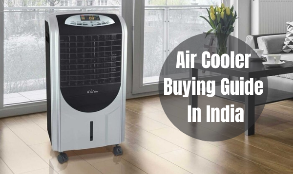 Air Cooler Buying Guide Stay Cool This Summer With Best Air Cooler