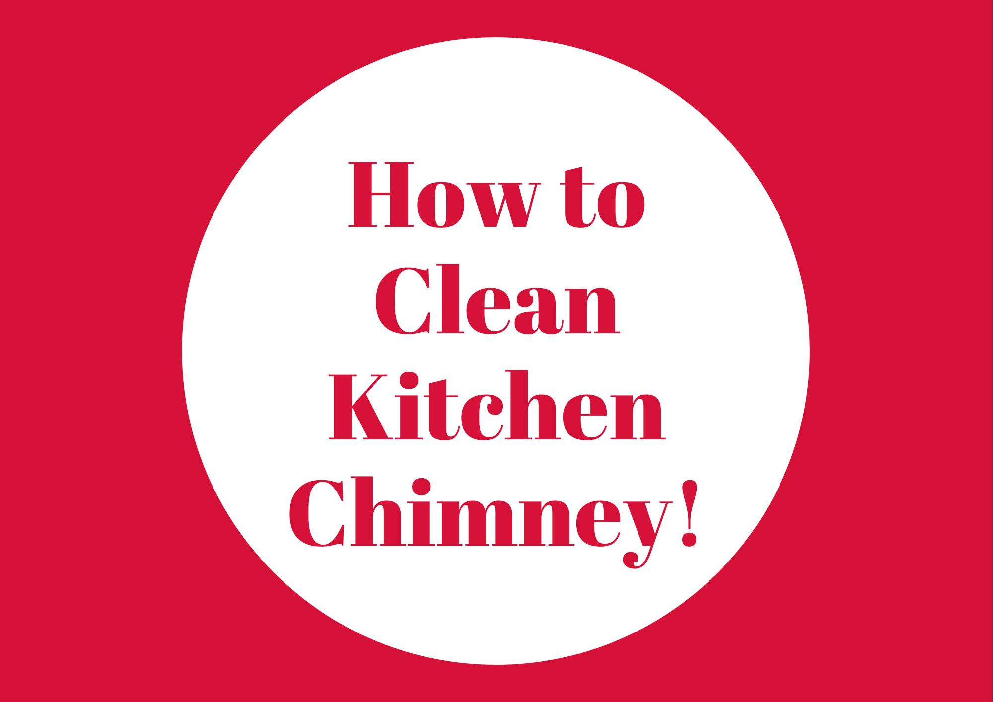 clean-kitchen-chimney