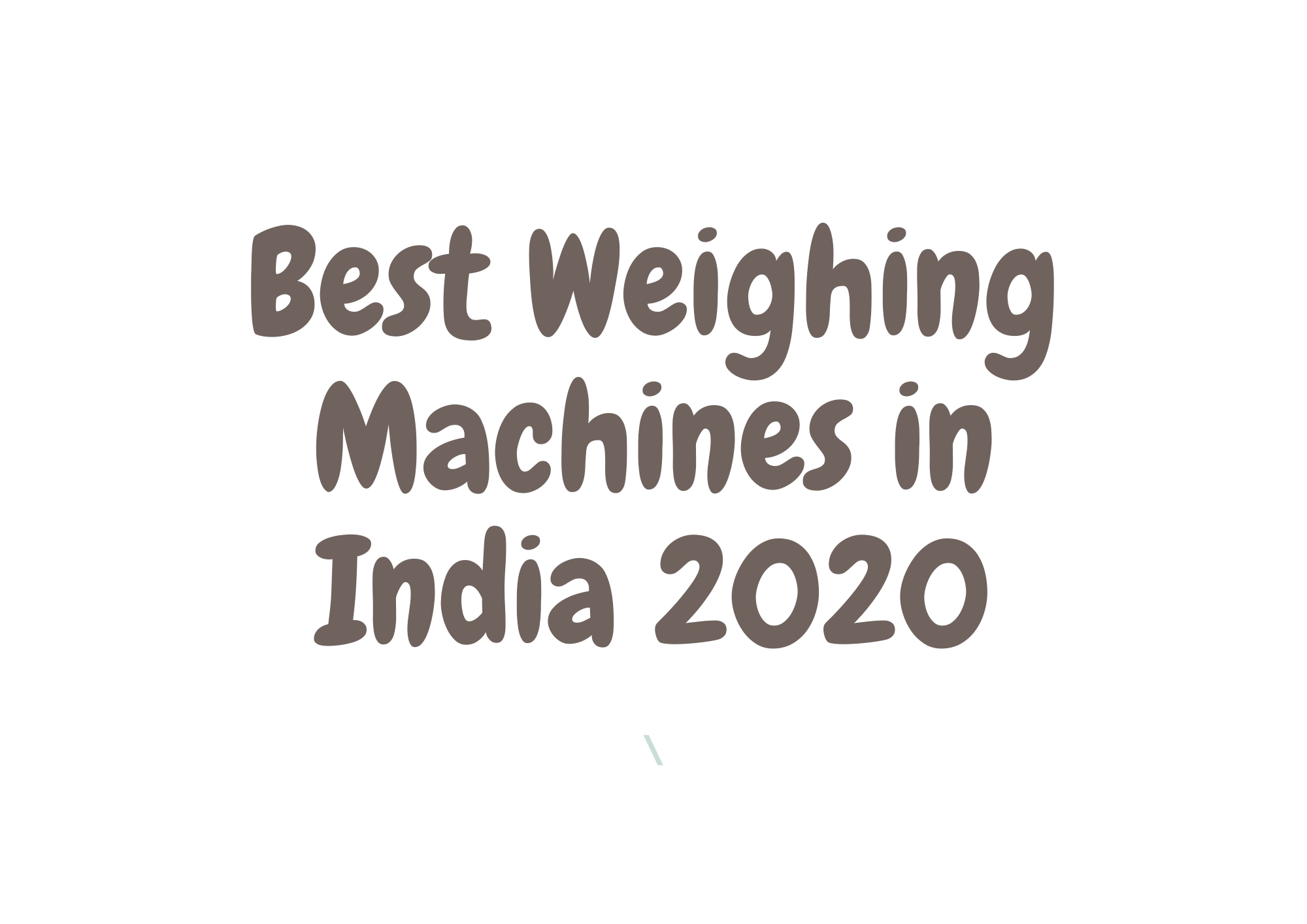 best-weighing-machines-2020