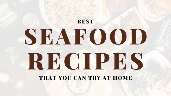 Best Seafood Recipes