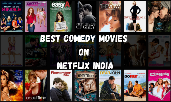 Best Comedy Movies On Netflix India