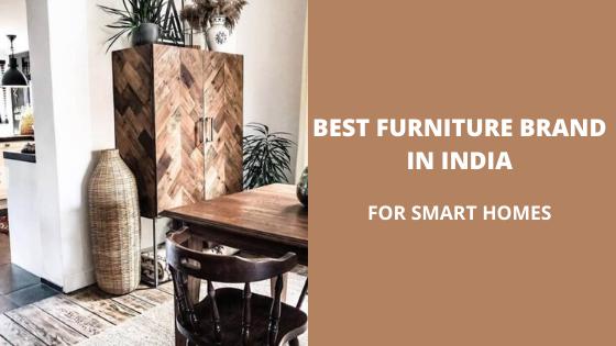 14 Best Furniture Brands In India For, Furniture Brands International Stock