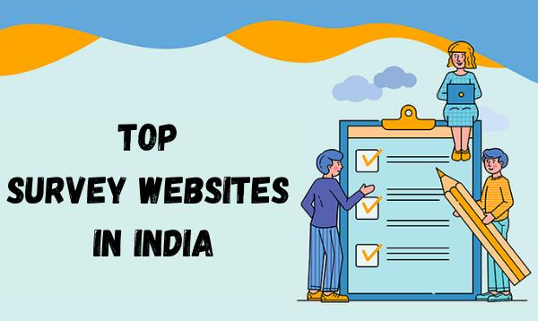 Top Survey Websites In India