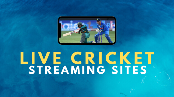 Best Live Cricket Streaming Sites List To Watch Cricket Online