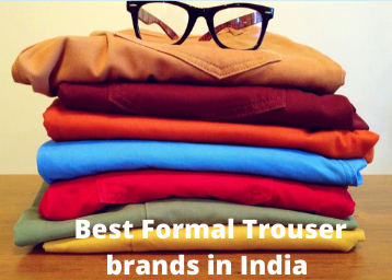 best-formal-trousers-brands-in-india