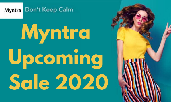 Myntra Upcoming Sale June 2020 - Exciting offers, Dates and more