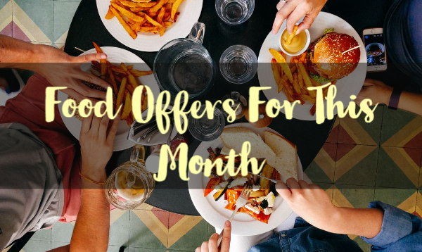 Top 18 Food Offers For July 2020: Offers On Zomato, Swiggy and More