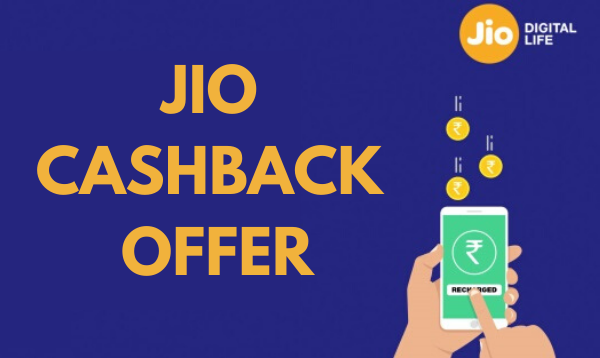Jio Cashback Offer: Upto Rs. 1,500 Cashback with Paytm, PhonePe and More [1st to 15th July]