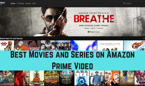 Best Movies and Series on Amazon Prime India - [Updated Aug]