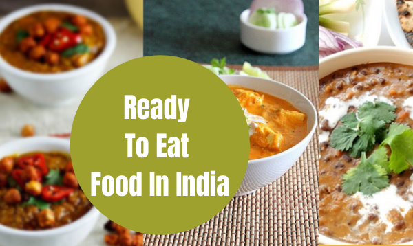 Ready To Eat Food Products In India