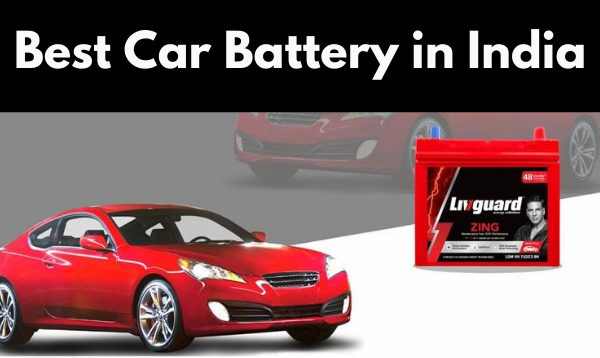 Best Car Battery in India With Price