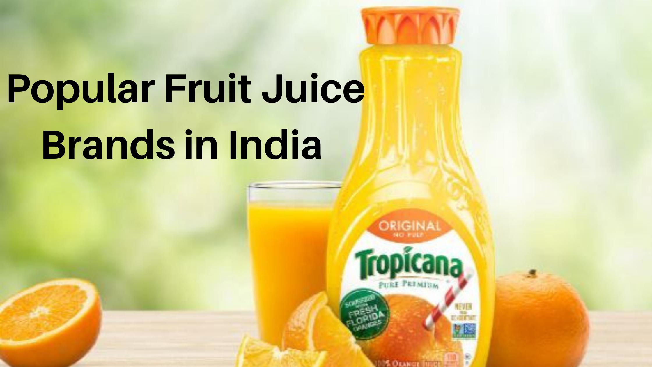 Popular Fruit Juice Brand in India