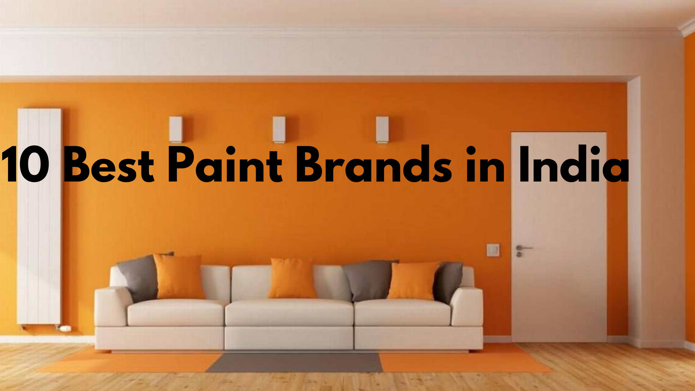10 Best Paint Brands in India