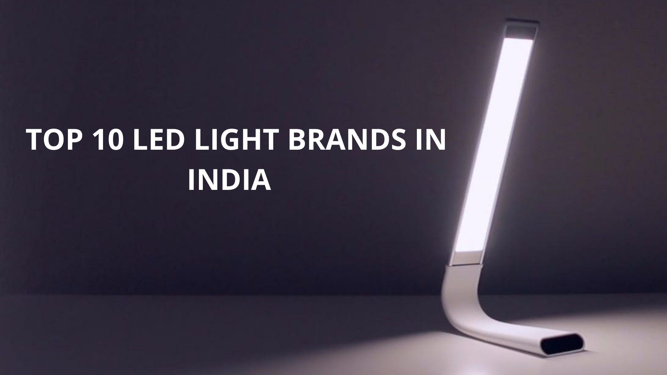 Top 10 LED Light Brands in India