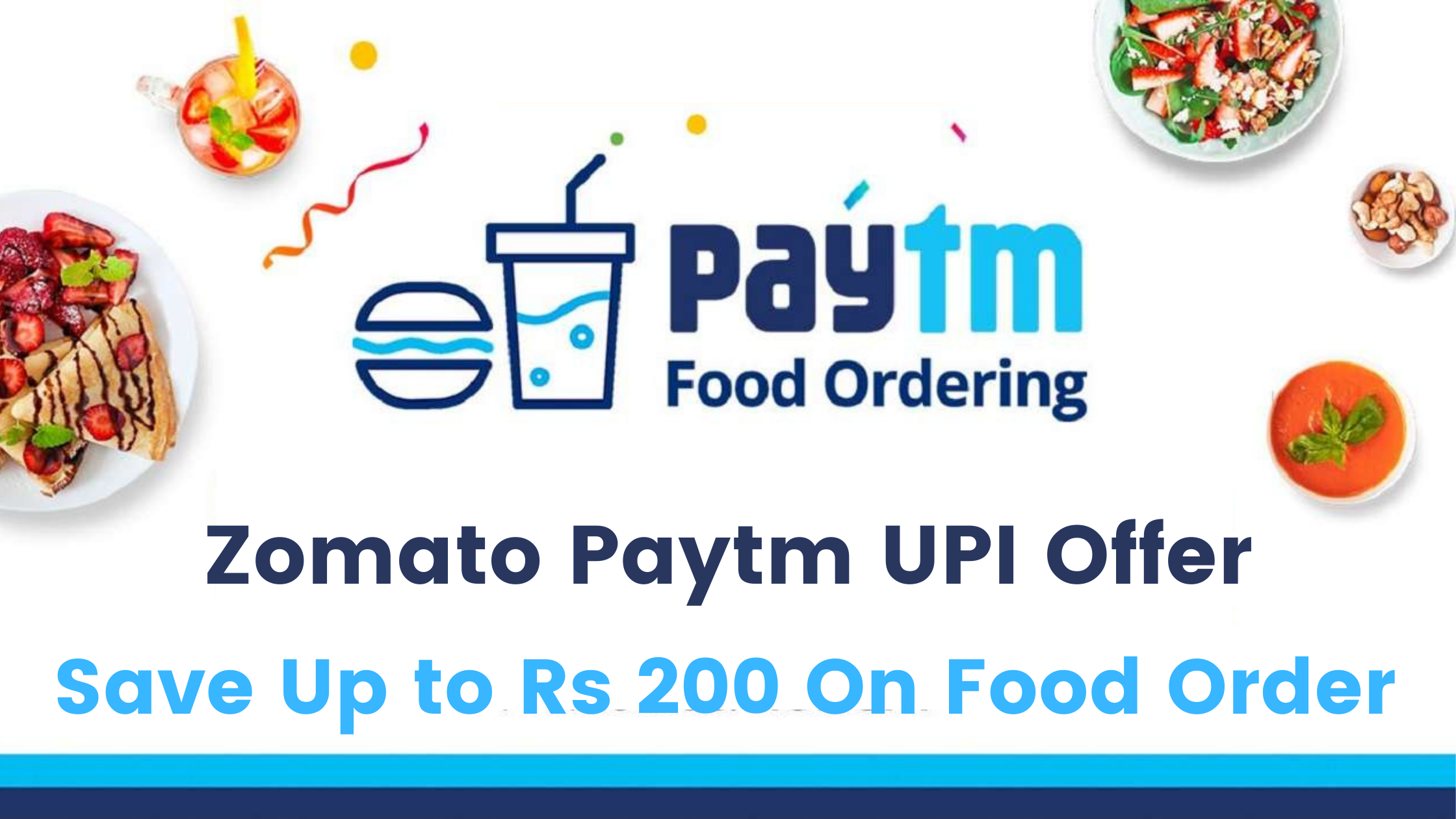 Zomato PayTM UPI Offer – Save Up to Rs 200 On Food Order